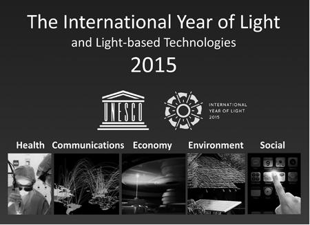 図1  国際光と光技術年の資料(SPIEのホームページ http://spie.org/x93905.xmlより)